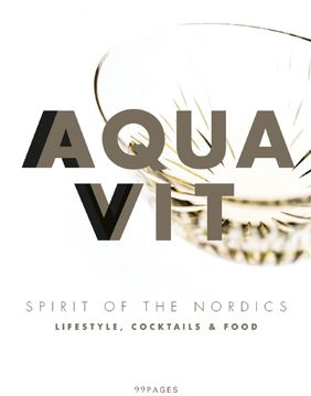 "Ab September 2016 im Handel: ""Aquavit. Spirit of the Nordics"". Foto: Linie Aquavit / 99 pages"